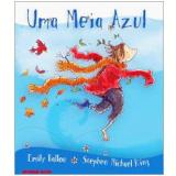 Uma Meia Azul - Stephen Michael King, Emily Ballou