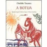 A Botija - Clotilde Tavares
