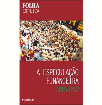 A Especulação Financeira