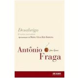 Desabrigo e Outras Narrativas - Antonio Fraga