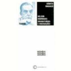 Nelson Rodrigues Dramaturgia e Encena��es