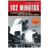102 Minutos a Hist�ria In�dita da Luta Pela Vida nas Torres G�meas