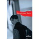 Denny Tem Que Correr - Eduardo Zugaib