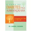 A Cura do Diabetes pela Alimenta��o Viva