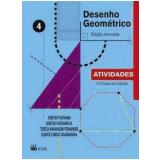 Desenho Geométrico - Vol. 4 - Atividades - José Ruy Giovanni