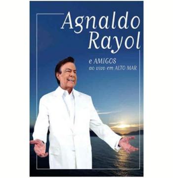 Agnaldo Rayol - Ao Vivo em Alto Mar (DVD)