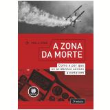 A Zona Da Morte - Paul A. Craig