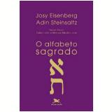 O Alfabeto Sagrado - Adin Steinsaltz