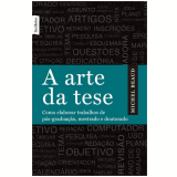 Arte Da Tese, A (livro De Bolso) - Michel Beaud