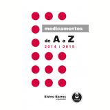 Medicamentos De A A Z - Elvino Barros