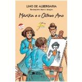 MÁRIKA E O OITAVO ANO - 1ª Edição (Ebook) - Lino de Albergaria