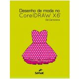 Desenho De Moda No Coreldraw X6 - Elá Camarena