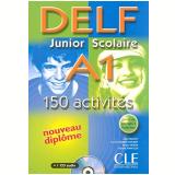 Delf Junior Scolaire A1 - 150 Activites Livre + Corriges + Transcriptions - Rausch