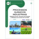 Processos Quimicos Industriais- Materias-primas, - Nathalia Motta De Carvalho Tolentino
