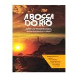 Bossa Nova - A Bossa Do Rio (DVD) - Bossa Nova