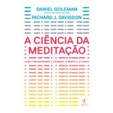 A Ciência da Meditação - Daniel Goleman
