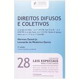 Direitos Difusos e Coletivos (Vol. 28) - Leonardo de Medeiros Garcia, Hermes Zaneti Jr.