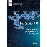 Industria 4.0 - Fundamentos, Perspectivas e Aplicações