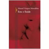 Erec e Enide - Manuel Vázquez Montalbán