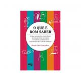 O que É Bom Saber - Dr. Paulo Eiró Gonsalves