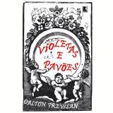 Violetas e Pavões