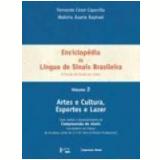 Enciclopédia da Língua de Sinais Brasileira Vol. 2 - Fernando César Capovilla