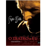 O Teatro e Eu - Sergio Britto