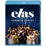 Elas Cantam Roberto Carlos (Blu-Ray) - Vários (veja lista completa)