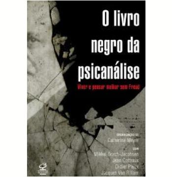 O Livro Negro da Psicanálise