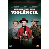 Embrutecidos Pela Violência (DVD) - Walter Brennan, Kirk Douglas