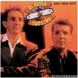 Di Paulo & Paulino - Onde Anda Você (CD) - Di Paulo & Paulino