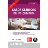 Casos Clínicos Em Psiquiatria - Eugene C. Toy, Debra Klamen