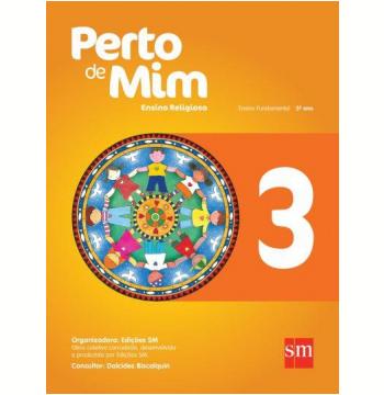 Perto De Mim 3  - Ensino Fundamental I - 3º Ano