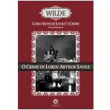 O Crime de Lorde Arthur Savile e Outras Histórias (Ebook) - Oscar Wilde