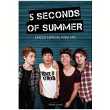 5 Seconds of Summer (Edi��o Especial para F�s) - Universo Dos Livros