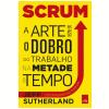 Scrum - a arte de faze o dobro de trabalho na metade do tempo (Ebook)