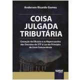 Coisa Julgada Tributaria - Anderson Ricardo Gomes