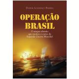 Opera��o Brasil - Durval Louren�o Pereira