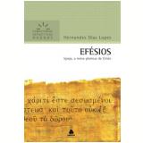 A Efesios - Igreja Noiva Gloriosa De Cristo - Hernandes Dias Lopes