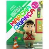 Marcha Criança História E Geografia 1º Ano - Ensino Fundamental I - Armando Coelho, Maria Teresa, Maria Elisabete