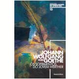 Johann Wolfgang von Goethe (Vol. 15) - Marcelo Backes