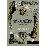 Frankenstein: Edição Comentada - Mary Shelley