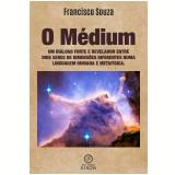 O médium (Ebook) - Francisco Souza