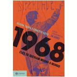 1968 - Eles Só Queriam Mudar o Mundo - Regina Zappa, Soto Ernesto
