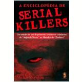A Enciclopédia de Serial Killers - Michael Newton