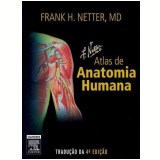 Atlas de Anatomia Humana - Frank H. Netter
