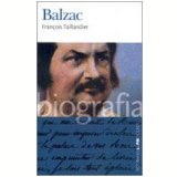 Balzac - François Taillandier