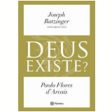Deus Existe? - Joseph Ratzinger, Paolo Flores d'Arcais