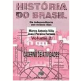 História do Brasil Vol. 2 - Marco Antonio Villa, Joaci Pereira Furtado