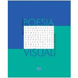 Poesia Visual - Sergio Caparelli, Ana Claudia Gruszynski